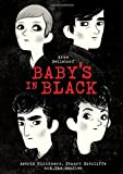 Babys in Black: Astrid Kirchherr, Stuart Sutcliffe, and The Beatles in Hamburg