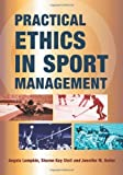 img - for Practical Ethics in Sport Management by Angela Lumpkin (2011-11-23) book / textbook / text book