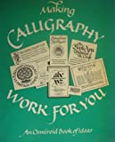 img - for Making Calligraphy Work for You book / textbook / text book