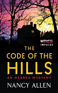 The Code Of The Hills: An Ozarks Mystery by Nancy Allen ebook deal