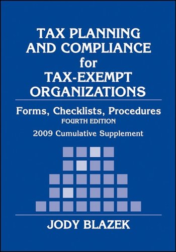 Tax Planning and Compliance for Tax-Exempt Organizations (Tax Planning and Compliance for Tax Exempt Organizations)