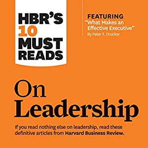 HBR's 10 Must Reads on Leadership | Livre audio