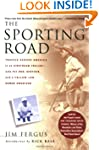 The Sporting Road: Travels Across Ame...