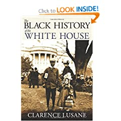 The Black History of the White House (City Lights Open Media) by Clarence Lusane