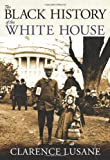 img - for The Black History of the White House (City Lights Open Media) book / textbook / text book