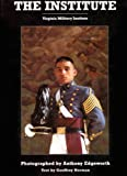 img - for The Institute - Virginia Military Institute book / textbook / text book