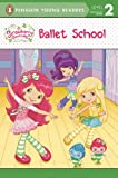 Ballet School (Strawberry Shortcake)