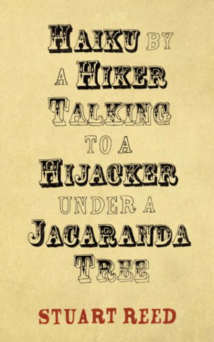 Haiku by a Hiker Talking to a Hijacker Under a Jacaranda Tree