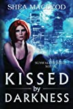 img - for Kissed by Darkness (Sunwalker Saga) book / textbook / text book
