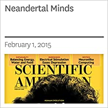 Neandertal Minds (       UNABRIDGED) by Kate Wong Narrated by Mark Moran