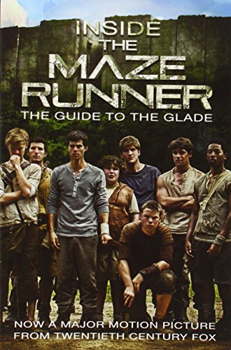 inside-the-maze-runner-the-guide-to-the-glade
