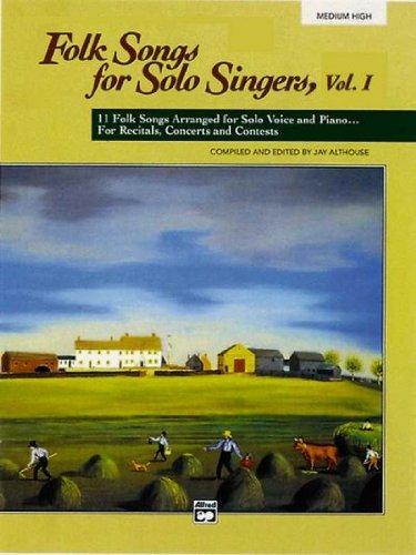 Folk Songs for Solo Singers: Medium High Folk Songs for...