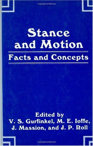Stance and Motion: Facts and Concepts