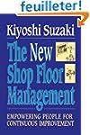 New Shop Floor Management: Empowering...