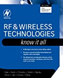 RF & Wireless Technologies: Know It All (Newnes Know It All)
