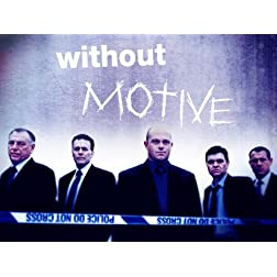 Without Motive Season 2