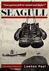 Seagull: A Southern Novel by Lawton Paul ebook deal