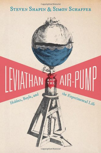 leviathan-and-the-air-pump-hobbes-boyle-and-the-experimental-life