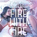Fire with Fire: Burn for Burn, Book 2 Audiobook by Jenny Han, Siobhan Vivian Narrated by Joy Osmanski, Madeleine Maby, Rebekkah Ross