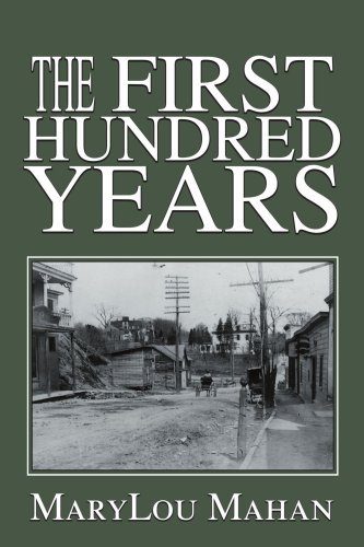 The First Hundred Years