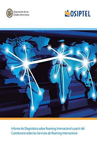 Informe de diagnóstico sobre Roaming Internacional a partir del cuestionario sobre los Servicios de Roaming Internacional
