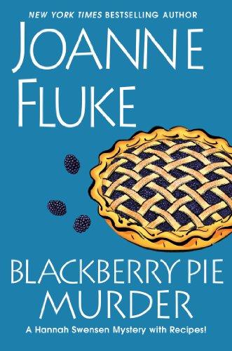 Blackberry Pie Murder (Hannah Swensen Mysteries)