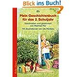 Mein Geschichtenbuch für das 2. Schuljahr: Geschrieben und gesammelt von Manfred Mai