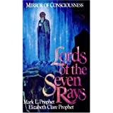 Lords of the Seven Rays: Mirror of Consciousnessby Mark L. Prophet