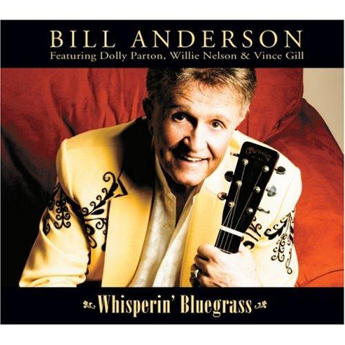 Bill Anderson - Whisperin Bluegrass - Zortam Music
