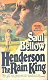 Henderson the Rain King (0380008327) by Bellow, Saul