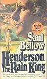 Henderson the Rain King (0380008327) by Bellow, Saul