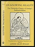 On Knowing Reality: The Tattvartha Chapter of Asangas Bodhisattvabhumi