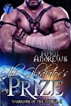 The Gladiator's Prize (Warriors of th...