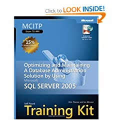MCITP Self-Paced Training Kit (Exam 70-444): Optimizing and Maintaining a Database Administration Solution