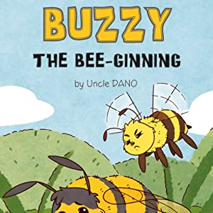 Buzzy the Bee-ginning | [Daniel Tucker]