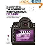 The Moviemaking with Your Camera Fiel...