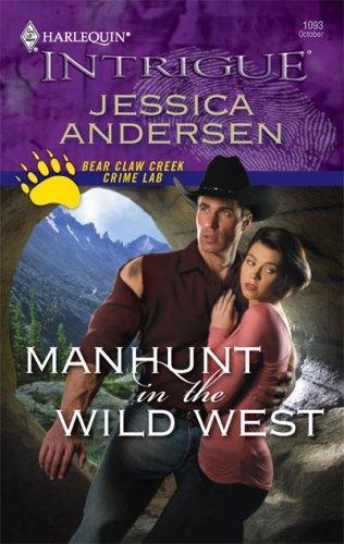 Manhunt In The Wild West (Harlequin Intrigue Series), JESSICA ANDERSEN
