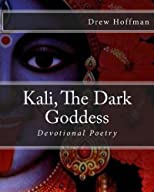 Kali, The Dark Goddess
