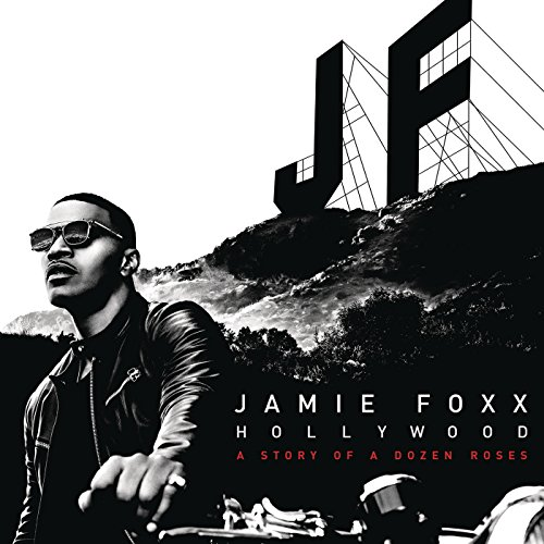 Jamie Foxx-Hollywood A Story Of A Dozen Roses-Deluxe Edition-CD-FLAC-2015-PERFECT Download