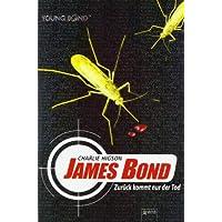 James Bond - Zur�ck kommt nur der Tod