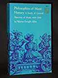 img - for Philosophies of Music History: A Study of General Histories of Music 1600-1960 book / textbook / text book