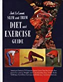 Jack LaLanne's Slim and Trim Diet and Exercise Guide