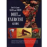 Jack LaLannes Slim and Trim Diet and Exercise Guide Hardcover