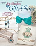 Spellbinders Giftabilities: Hand-crafted Treasures to Create & Share (Annie's Attic: Paper Crafts)
