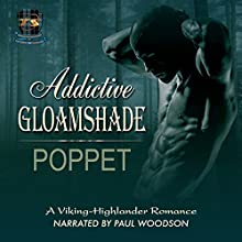 Addictive Gloamshade: Addictive Shade Series, Book 2 (       UNABRIDGED) by Poppet Narrated by Paul Woodson