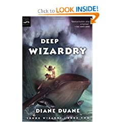 Deep Wizardry (The Young Wizards Series, Book 2) by Diane Duane
