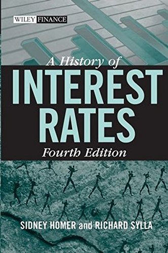 A History of Interest Rates (Wiley Finance Series)