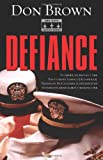 Cover of Defiance by Don Brown 0310272130