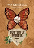 Butterfly Winter: A Novel