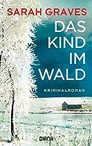 DAS KIND IM WALD: KRIMINALROMAN (GERMAN EDITION)